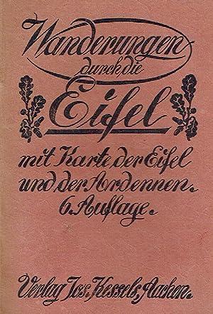 Wanderungen durch die Eifel und die belgischen Ardennen.: Lennartz, J. / Pöschel, C. (u.a.)