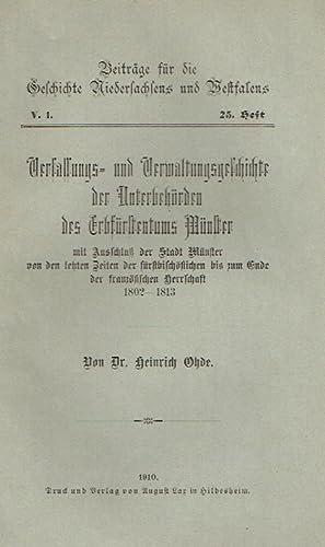 Verfassungs- und Verwaltungsgeschichte der Unterbehörden des Erbfürstentums Münster ...