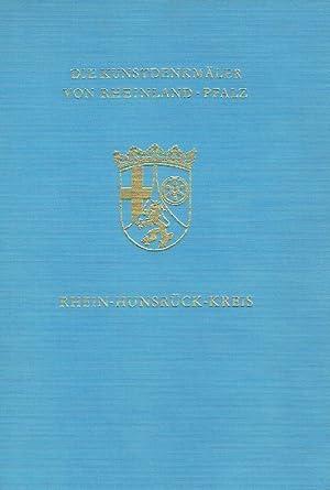 Die Kunstdenkmäler des Rhein-Hunsrück-Kreises, Teil 1: ehemaliger Kreis Simmern. (Die ...