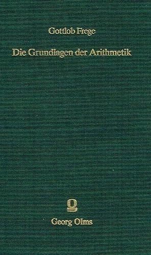 Die Grundlagen der Arithmetik : eine logisch-mathematische Untersuchung über den Begriff der ...