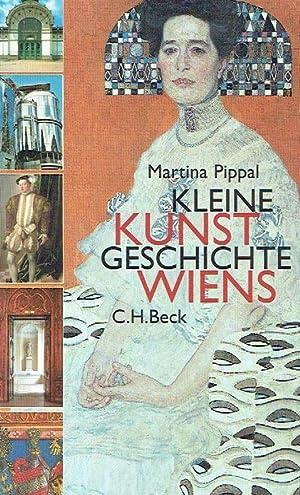 Kleine Kunstgeschichte Wiens.: Pippal, Martina.: