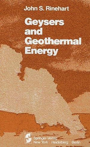 Geysers and geothermal energy.: Rinehart, John S.: