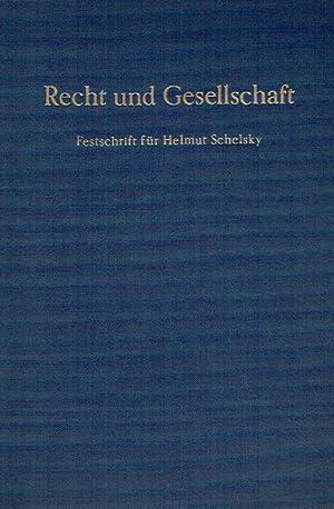 Recht und Gesellschaft. Festschrift für Helmut Schelsky zum 65. Geburtstag.: Kaulbach, ...