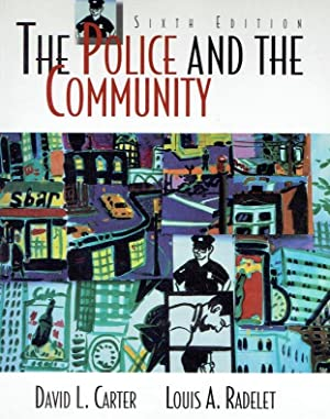 The Police and the Community.: Carter, David L.;