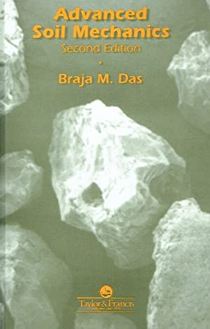 Advanced soil mechanics.: Das, Braja M.: