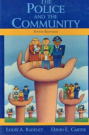 The Police and the Community.: Radelet, The Late