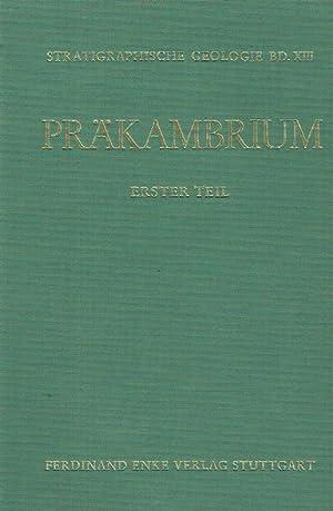 Präkambrium, Teil: 1. Nördliche Halbkugel. Reihe: Handbuch der stratigraphischen Geologie...