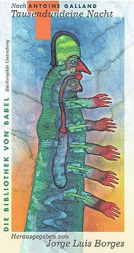 Tausendundeine Nacht nach Antoine Galland.: Borges, Jorge Luis (Herausgeber).: