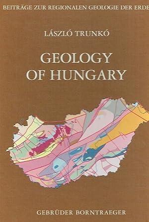 Geology of Hungary : with 5 tables.: Trunkó, László: