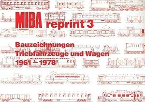 MIBA reprint 3: Bauzeichnungen Triebfahrzeuge und Wagen 1961-1978.: MIBA (Hrsg.)