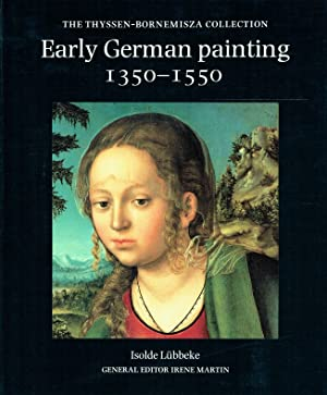 Early German Painting 1350-1550: The Thyssen-Bornemisza Collection.: L�bbeke, Isolde