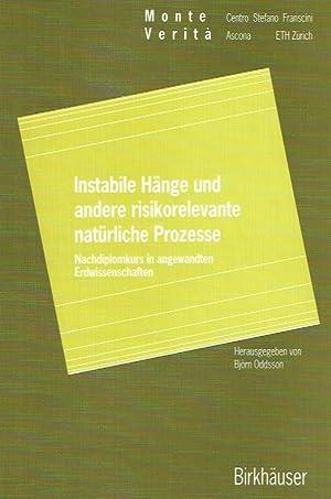 Instabile Hänge und andere risikorelevante natürliche Prozesse : Nachdiplomkurs in ...