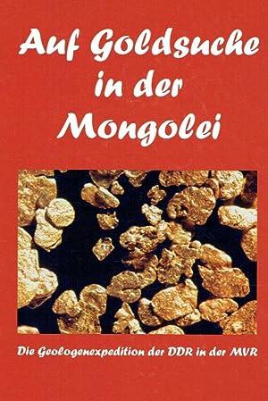 Auf Goldsuche in der Mongolei ; Die: Stübner, Joachim ;