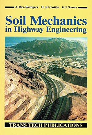 Soil Mechanics in Highway Engineering.: Rodriguez, A. Rico ; del castillo, H. ; Sowers, G.F.