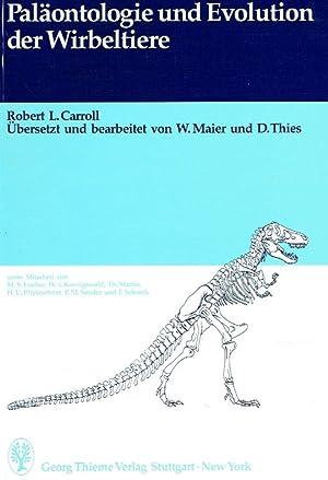 Paläontologie und Evolution der Wirbeltiere.: Carroll, Robert L. ; Maier W. (Übers.)