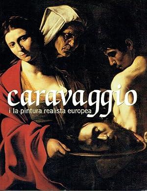 Caravaggio i la pintura realista europea. Museu Nacional d'Art de Catalunya, del 10 d'...