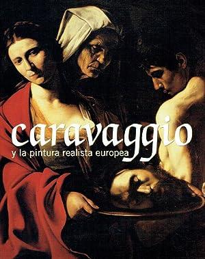 Caravaggio y la pintura realista europea ; MNAC, Museu Nacional d'Art de Catalunya del 10 de ...