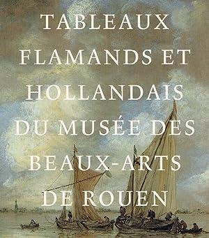 Tableaux flamands et hollandais du mesée des Beaux-Arts de Rouen : (ce catalogue accompagne ...