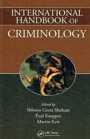 International Handbook of Criminology.: Shoham, Shlomo Giora;