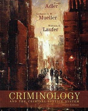 Criminology and the Criminal Justice System.: Adler, Freda; Mueller,