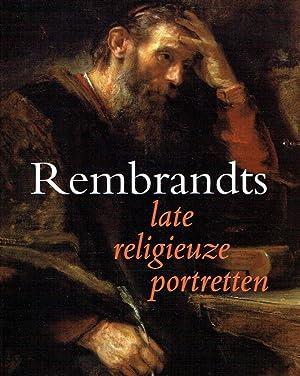 Rembrandts late religieuze portretten.: Wheelock, A.K.