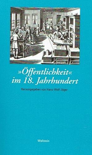 Öffentlichkeit im 18. Jahrhundert.: Jäger, Hans-Wolf (Herausgeber).: