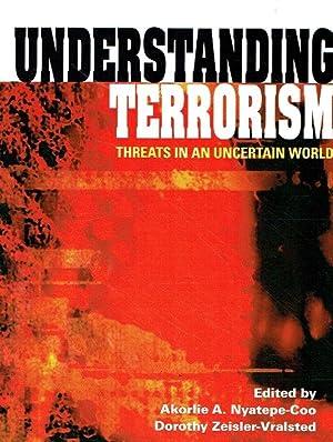 Understanding Terrorism: Threats in an Uncertain World.: Nyatepe-Coo, Akorlie A.;