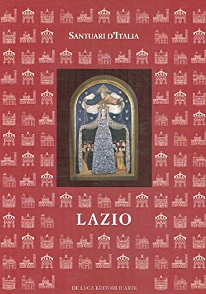 Santuari d Italia ; Lazio.: Gramicchia, Anna (Hrsg.)