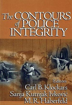 The Contours of Police Integrity.: Klockars, Carl B.;