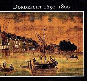 Dordrecht, 1650-1800.: Ten Veen, Dirk