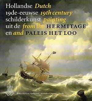 Hollandse 19de-eeuwse schilderkunst uit en Hermitage en Paleis Het Loo.: Vliegenthart-van der Valk ...
