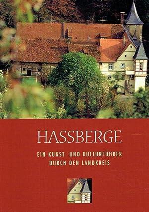 Hassberge. Ein Kunst- und Kulturführer durch den Landkreis.: Fuchs, Dr. Karlheinz (Autor); ...