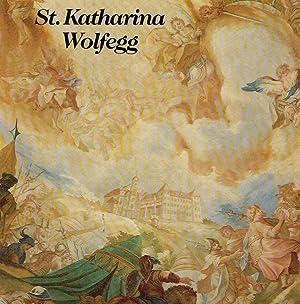 Sankt Katharina Wolfegg. Ein Barockjuwel erzählt.: Kasper, Walter ;