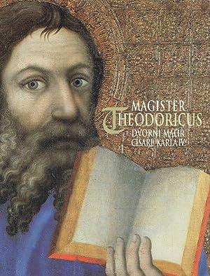 Magister Theodoricus, dvorní malír císare Karla IV. : umÄ›lecká v&...