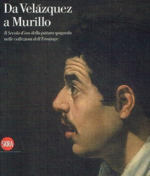 Da Velàzquez a Murillo. Il secolo d'oro: Kagane, Ludmila ;