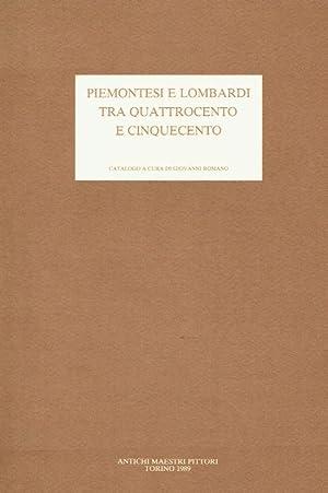 Piemontesi e Lombardi tra Quattrocento e Cinquecento : (questo catalogo è stato realalizzato...