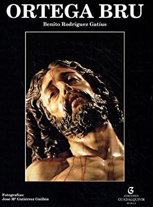 Ortega Bru ; Biografia y Obra.: Gatius, Benito Rodriguez