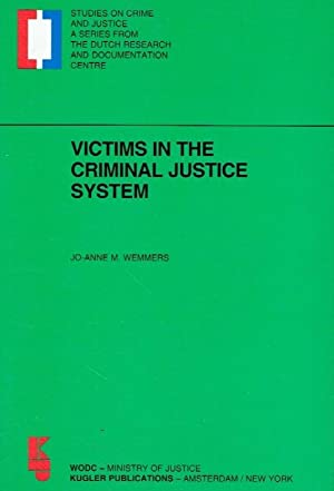 Victims in the Criminal Justice System.: Weemers, Jo-Anne M.