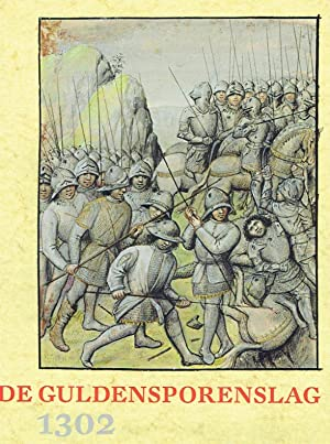 1302 Feiten & mythen van de Guldensporenslag.: Caenegem, Raoul C. Van. (ed.).: