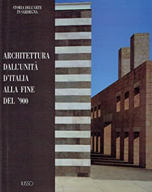 Architettura dall'unità d'Italia alla fine del '900.: Masala, Franco:
