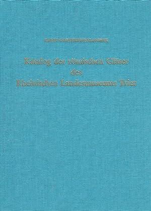 Katalog der römischen Gläser des Rheinischen Landesmuseums Trier.: Goethert- Polaschek, ...