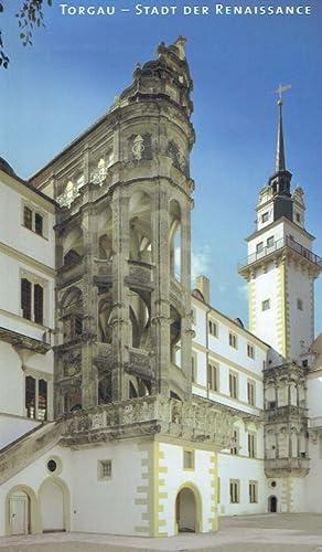 Torgau - Stadt der Renaissance : (erschienen: Stockhausen, Tilmann von,