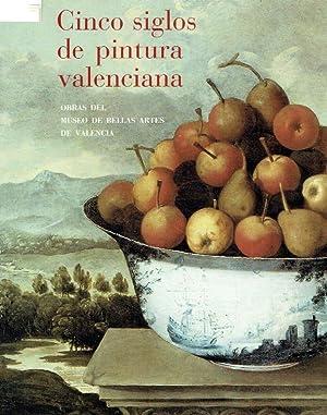 Cinco siglos de pintura valenciana : (Katalog: Benito Doménech, Fernando