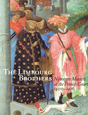 The Limbourg Brothers : Nijmegen masters at: Dückers, Rob ;