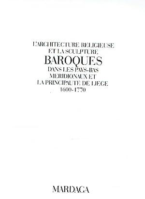 L' architecture religieuse et la sculpture baroques: Philippot, Paul [u.a.]: