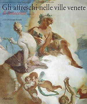 Gli affreschi nelle ville venete. Il Settecento: Pavanello, Giuseppe (Hrsg.):