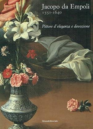 Jacopo da Empoli (1551-1640) : pittore di: Proto Pisani, Rosanna