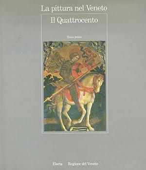 La pittura nel Veneto. Il Quattrocento. Tomo: Lucco, Mauro [Hrsg.]