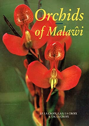Orchids of Malawi. The epiphytic and terrestrial: La Croix, I.