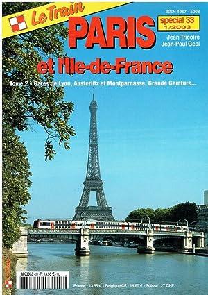 Le train special 33 1/2003. Paris et: Tricoire, Jean; Geai,